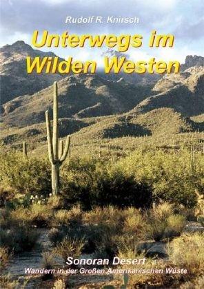 9783000241826: Sonora Wüste: Wandern in der Großen Amerikanischen Wüste