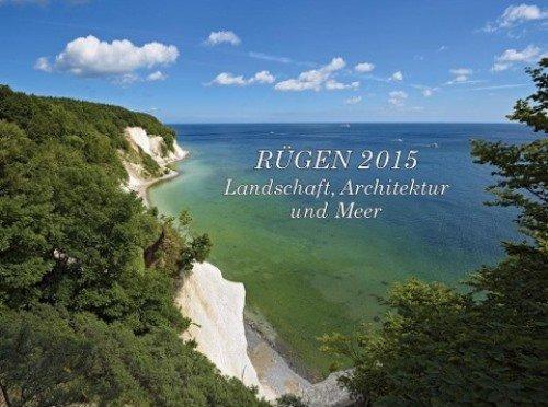 9783000242472: Rügen Kalender 2016: Landschaft Architektur und Meer