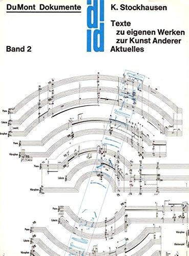 9783000245572: Texte, Bd.2, Texte zu eigenen Werken, zur Kunst Anderer, Aktuelles Aufsätze 1952-1962 zur musikalischen Praxis