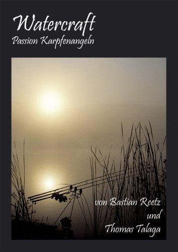 Watercraft-Passion Karpfenangeln von Bastian Reetz und Thomas: Bastian Reetz und