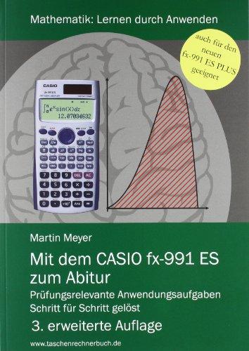 9783000262593: Mit dem CASIO fx-991 ES zum Abitur