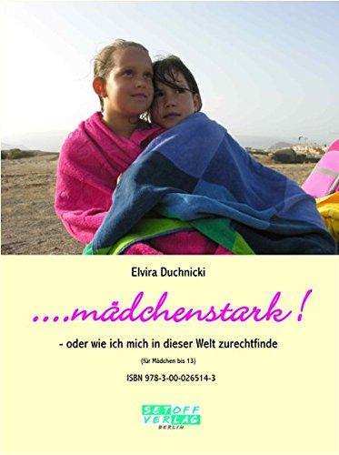 9783000265143: Duchnicki, E: mädchenstark!