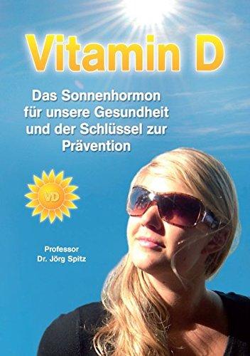 9783000266560: Vitamin D - Das Sonnenhormon für unsere Gesundheit und der Schlüssel zur Prävention