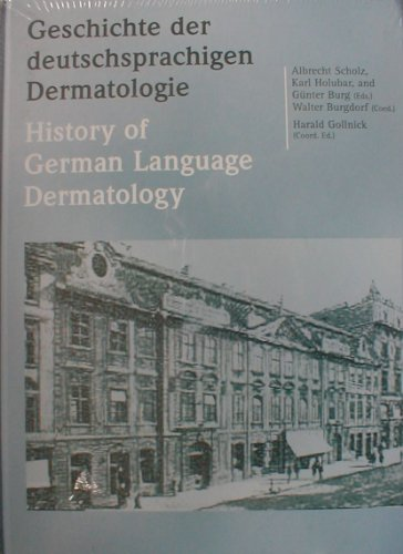 9783000267840: Geschichte der deutschsprachigen Dermatologie - History of German Language Dermatology.