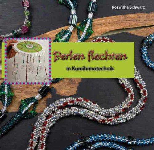 9783000269851: Perlen flechten in Kumihimotechnik