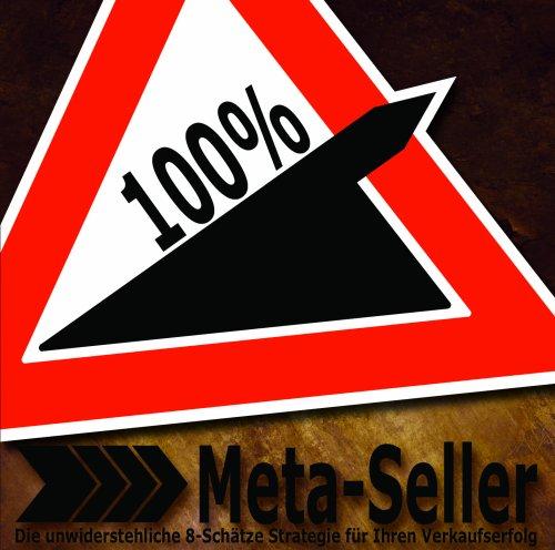 9783000274794: Meta-Seller Die unwiderstehliche 8-Sch�tze Strategie f�r Ihren Verkaufserfolg