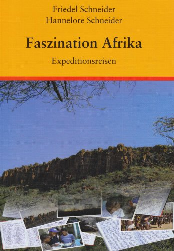 9783000275753: Faszination Afrika: Expeditionsreisen