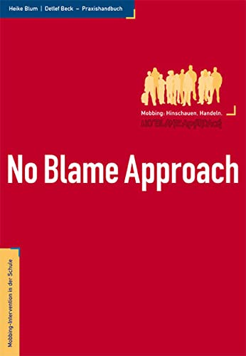 9783000277559: No Blame Approach: Mobbing-Intervention in der Schule. Praxishandbuch