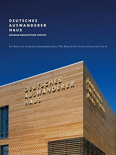 9783000283840: Deutsches Auswandererhaus/German Emigration Center: Das Buch zum Deutschen Auswandererhaus/The German Emigration Center Book