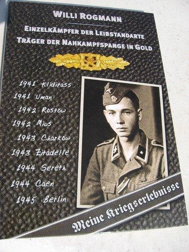 9783000293993: Träger der Nahkampfspange in Gold. Willi Rogmann - Einzelkämpfer der Leibstandarte