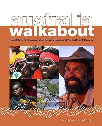 9783000294907: australia walkabout: Reiseführer für das Australien der Aborigines und Torres Strait Islander
