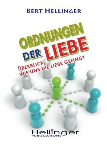 9783000299773: Ordnungen der Liebe: Überblick, wie die Liebe gelingt (German Edition)