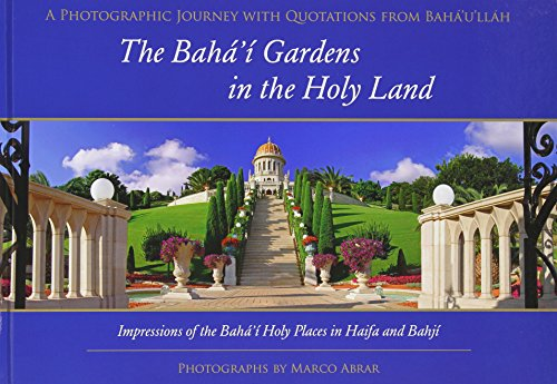 The Baha'i Gardens in the Holy Land: Marco Abrar