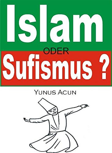 9783000301247: Islam oder Sufismus