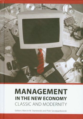 9783000301704: Management in the new economy: Classic and modernity