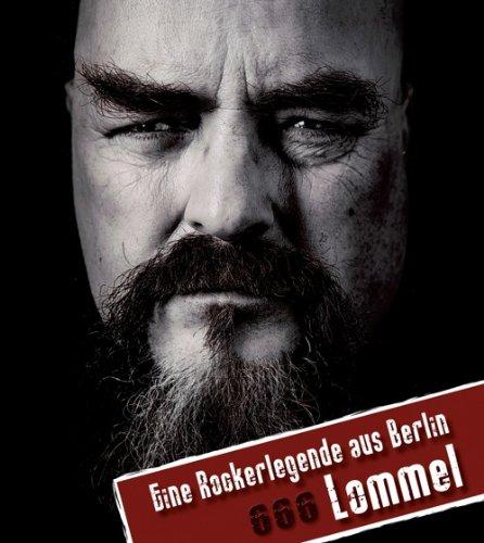 9783000302831: Lommel: Lommel - eine Rockerlegende aus Berlin