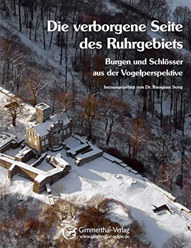 9783000305955: Die verborgene Seite des Ruhrgebiets: Burgen und Schl�sser aus der Vogelperspektive