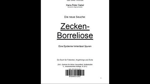 9783000312007: Gabel, H: Die neue Seuche: Zecken-Borreliose