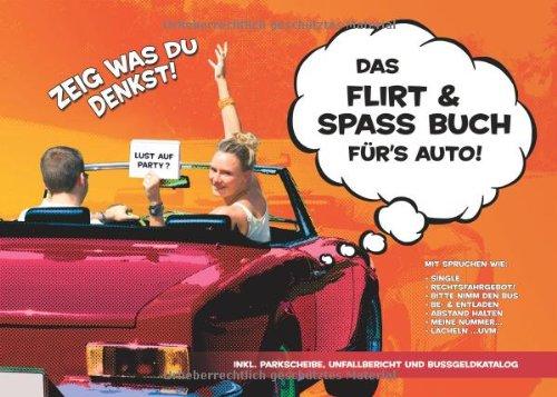 9783000312540: Das Flirt & Spass Buch für´s Auto