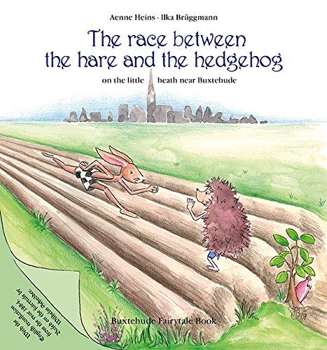 9783000323683: The race between the hare and the hedgehog on the little heath near Buxtehude: Buxtehude Fairytale Book