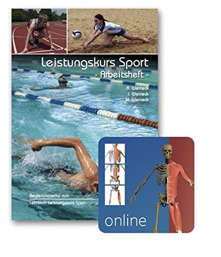Leistungskurs Sport 01. Arbeitsheft: Anka Weineck; Jürgen