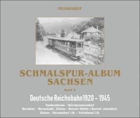 9783000325915: Schmalspur-Album Sachsen Band X: Deutsche Reichsbahn 1920-1945. Oberlausitz