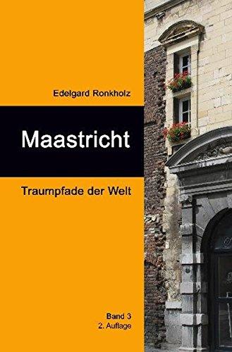 9783000339172: Maastricht: Traumpfade der Welt