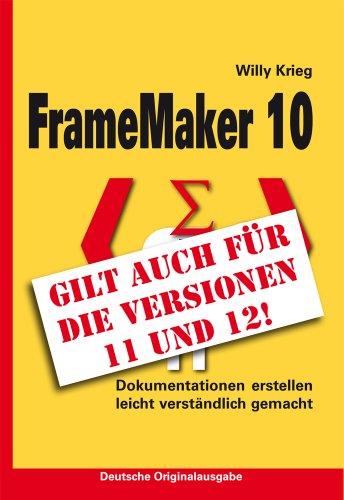9783000339936: FrameMaker 10 / ideal auch für FrameMaker 11 und FrameMaker 12