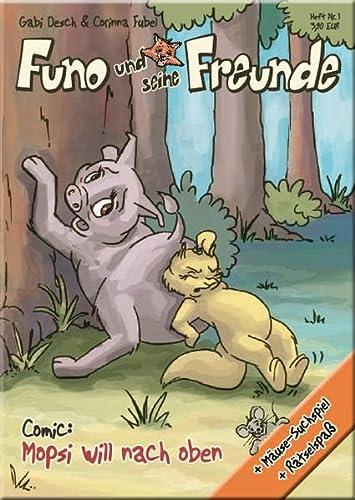 9783000341144: Funo und seine Freunde: Comic: Mopsi will nach oben