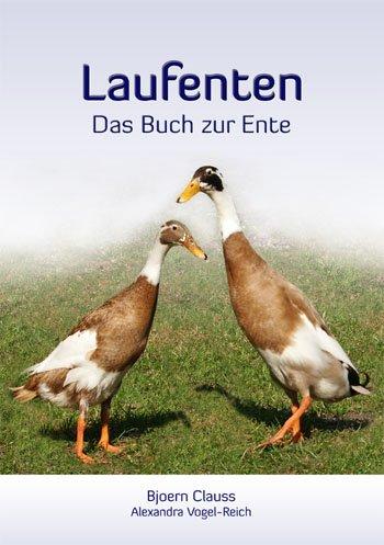 9783000341670: Laufenten - das Buch zur Ente