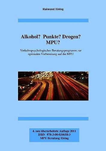 9783000346583: Alkohol? Punkte? Drogen? MPU?: Verkehrspsychologisches Beratungsprogramm zur optimalen Vorbereitung auf die MPU