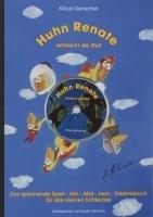 Huhn Renate entdeckt die Welt: Das spannende Spiel-, Hör-, Mal-, Lern-, Erlebnisbuch für ...
