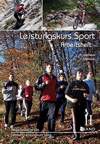 Leistungskurs Sport 02. Arbeitsheft: Anka Weineck; Jürgen