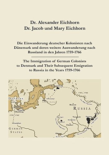 9783000350733: The Immigration of German Colonists to Denmark and Their Subsequent Emigration to Russia in the Years 1759-1766 (German & English Language)