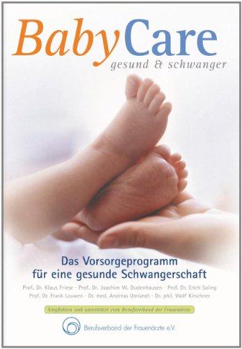 9783000351150: BabyCare gesund & schwanger: Das Vorsorgeprogramm für eine gesunde Schwangerschaft. Mit Rezeptbeihefter