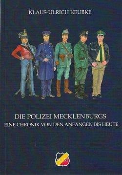 9783000351402: Die Polizei Mecklenburgs - Eine Chronik von den Anfängen bis heute