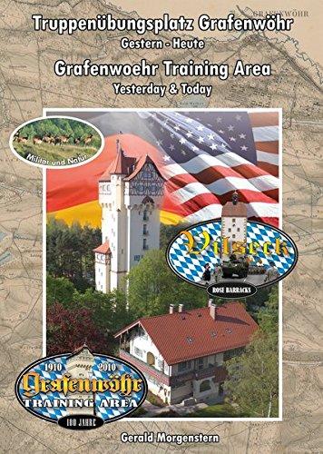 9783000360176: Truppenübungsplatz Grafenwöhr, gestern - heute / Grafenwoehr Training Area, yesterday & today