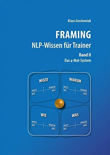 9783000367496: FRAMING NLP-Wissen für Trainer, Band 2: Das 4-Mat-System
