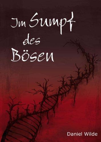 9783000373633: Wilde, D: Im Sumpf des Bösen