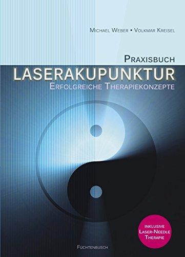 9783000374692: Praxisbuch Laserakupunktur: Erfolgreiche Therapiekonzepte