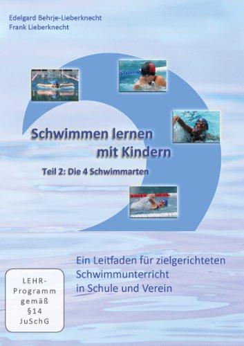 9783000377419: Schwimmen lernen mit Kindern - Teil 2: Die 4 Schwimmarten [Alemania]
