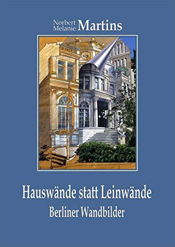 9783000385964: Hauswände statt Leinwände: Berliner Wandbilder