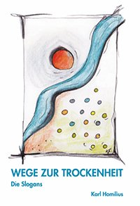 9783000386503: Wege zur Trockenheit - Die Slogans