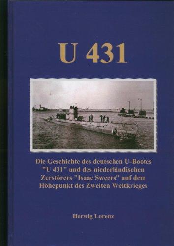 9783000390739: U 431: Die Geschichte des deutschen U-Bootes