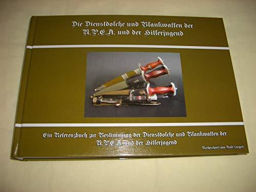 9783000399305: Die Dienstdolche und Blankwaffen der NPEA und Hitlerjugend