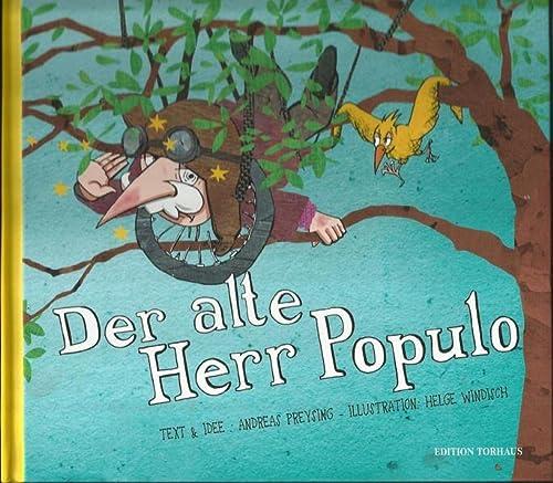 9783000400001: Der alte Herr Populo tr�umt vom Fliegen