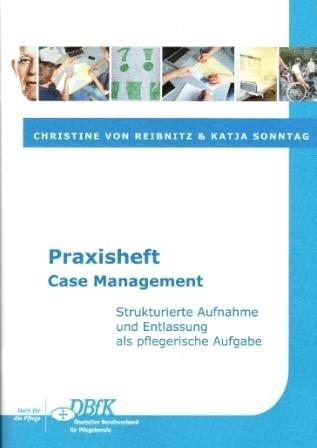 9783000403095: Praxisheft Case Management: Strukturierte Aufnahme und Entlassung als pflegerische Aufgabe