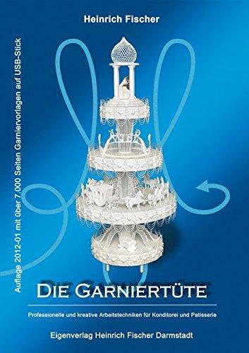 Die Garniertüte: Heinrich Fischer