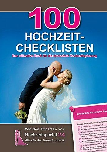 9783000405693: 100 Hochzeit-Checklisten: Das ultimative Buch für die stressfreie Hochzeit