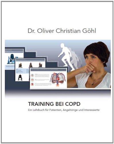 9783000407437: Training bei COPD: Ein Lehrbuch für Patienten, Angehörige und Interessierte